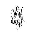 surf days - hand lettering inscription text vector image