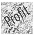 The Dream of Easy Instant Profits Word Cloud vector image vector image