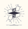 yes and no sign of product quality vector image