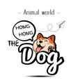 animal world the dog speech bubble hong hong backg vector image