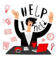 business needs help businesswoman vector image vector image