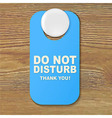 Do Not Disturb Blue Sign vector image