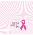 pinck ribbon world aids day on pinck rays vector image