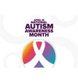 april is national autism awareness month holiday vector image vector image
