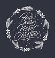 have a very merry christmas card with lettering vector image