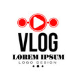original vlog or digital online blog badge vector image
