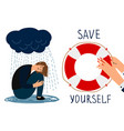save yourself concept depressed girl and vector image vector image