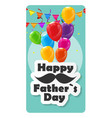 Happy Father Day Poster Card vector image