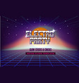 electro party music poster template 80s retro sci vector image