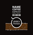 label design for coffee beans with cup vector image vector image