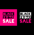 black friday sale banners pink color background vector image vector image