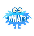 blue blob asking what cute emoji character with vector image