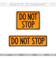 do not stop road sign top view vector image