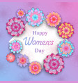 happy womens day flowers in the style of cut vector image vector image