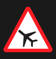 low flying aircraft sign flat icon vector image