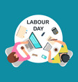 top view people work at table labour day vector image vector image