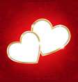 Two hearts on a red background vector image vector image