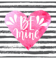 be mine - romantic poster vector image vector image