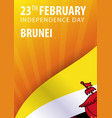 independence day of brunei flag and patriotic vector image vector image
