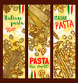 pasta and italian macaroni banners vector image vector image