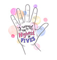High five lettering vector image vector image