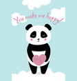 love card with panda you make me happy vector image vector image