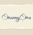 marry me hand lettering vector image