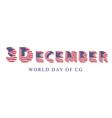 3d artist world day december 3 celebration fun vector image vector image