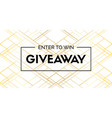 giveaway luxury banner enter to win vector image vector image