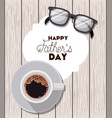 happy fathers day card with glasses vector image
