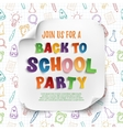 Back to school party poster template vector image vector image