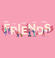 best friends couples flat vector image vector image