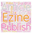 I ll Show You Mine How To Start Your Own eZine vector image vector image