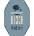 label for draft beer with truck car in retro style vector image vector image