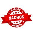 nachos ribbon nachos round red sign nachos vector image vector image