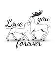 Sweet couple in love deer with lettering vector image