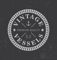 vintage vessels label poster vector image vector image