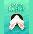 happy easter greeting card with funny white vector image vector image