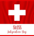 1 august swiss independence day vector image vector image