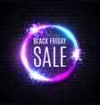 black friday sales in neon circle background vector image vector image