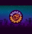 bakery logo is a neon sign on vector image vector image