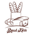 bread fresh bakery products food sketch image vector image vector image
