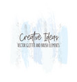 creative brush strokes glitter elements in blue vector image