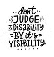 disability lettering quote vector image