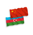 flags azerbaijan and china on a white