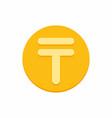 kazakhstani tenge currency symbol on gold coin vector image vector image