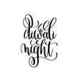 diwali night black calligraphy hand lettering text vector image