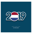 2019 netherlands typography happy new year vector image