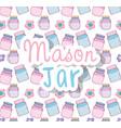 mason jars pattern background vector image