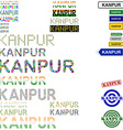 Kanpur text design set vector image vector image